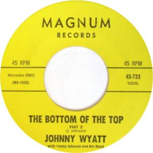 Magnum 733 - Wyatt, Johnny - The Bottom Of the Top Part 2 R