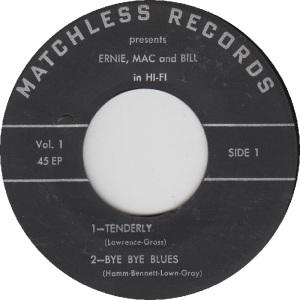 MATCHLESS 1 - ERNIE MAC & BILL - RA