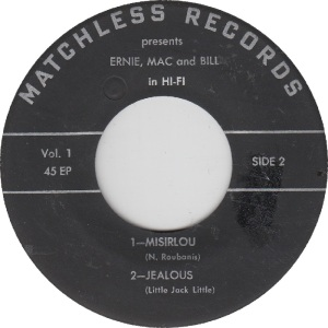 MATCHLESS 1 - ERNIE MAC & BILL - RB