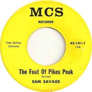 MCS 101 - Savage, Sam - The Foot of Pikes Peak