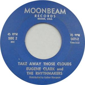 Moonbeam 471 - Clark, Eugene & Rhythmakers - Take Away Those Clouds