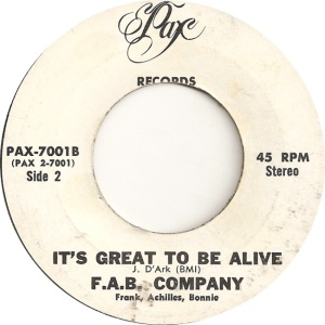 Pax 7001 - FAB Company - It's Great to Be Alive