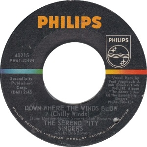 Philips 40215 - Serendipity Singers - Down Where The Winds Blow