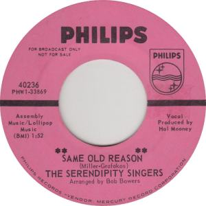 Philips 40236 DJ - Serendipity Singers - Same Old Reason