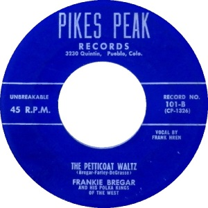 Pikes Peak 101 - Bregar, Frankie - Petticoat