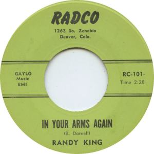 Radco 101 - King, Randy - In Your Arms Again