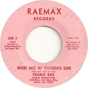Raemax 1 - Rae, Pearle - Where Have My Yesterday's Gone