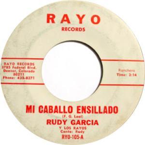 Rayo 105 - Garcia, Rudy Y Los Rayos - Mi Cabello Ensillado R