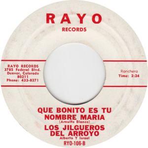 Rayo 106 - Jilgueros Del Arroyo - Que Bonito Est Tue