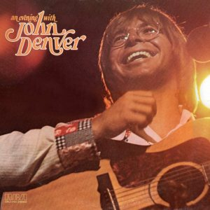 RCA - DENVER JOHN - AN EVENING WITH - 75 A