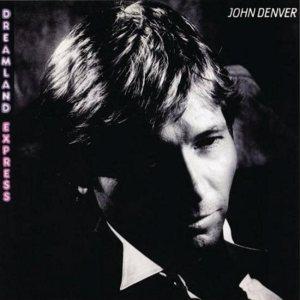 RCA - DENVER JOHN - DREAMLAND EXPRESS - 85 A