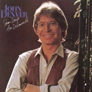 RCA - DENVER JOHN - SOME DAYS ARE DIAMONDS - 81 A