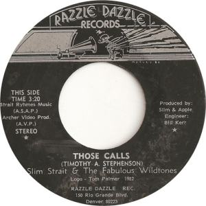 Strait, Slim & Fabulous Wildtones - Razzle Dazzle 1 - Those Calls