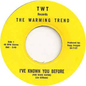 TWT 7127 - Warming Trend - I've Known You Before