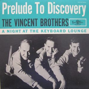 Vincent - Finer Arts 2001 LP - Vincent Brothers - Prelude to Discovery BC (2)