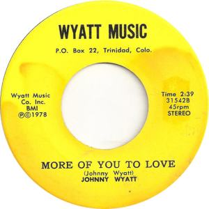 Wyatt Music 31542 - Wyatt, Johnny - More of You to Love - Copy