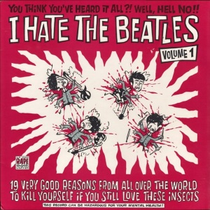 BEAT GOOF - HATE THE BEATLES