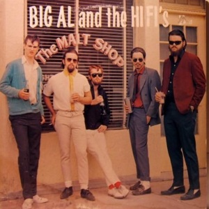 BIG ALL & HI FIS - MALT SHOP C
