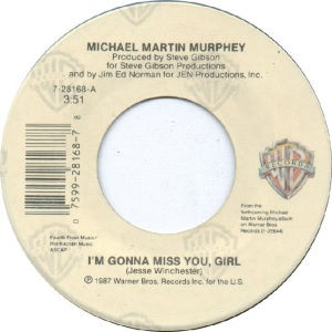 michael-martin-murphey-im-gonna-miss-you-girl-warner-bros