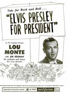Monte, Lou - 10-56 - Elvis Presley For President