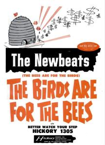Newbeats - 04-65 - The Birds Are For the Bees