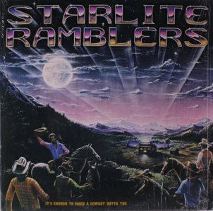 STARLITE RAMBLERS - COWBOY GOTTA