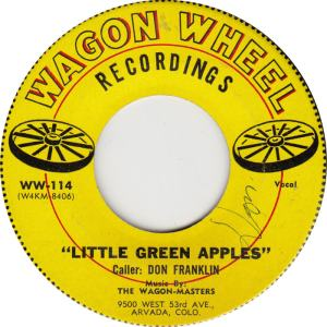 Wagon Wheel - 114 - Wagon Masters - Little Green Apples Vocal