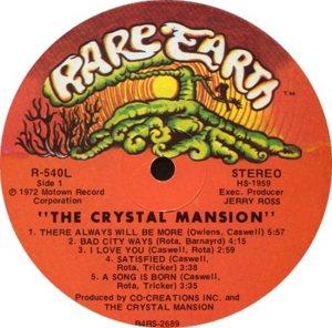RARE EARTH 540 - CRYSTAL MANSION A