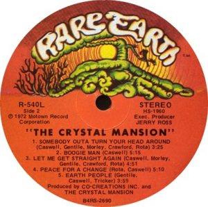 RARE EARTH 540 - CRYSTAL MANSION B