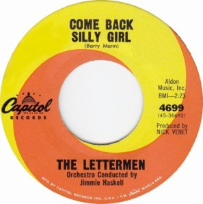 LETTERMEN - COME BACK SILLY GIRL R