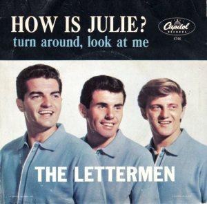 LETTERMEN - HOW IS JULIE A