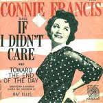 Francis, Connie - MGM 12769 - If I Didn't Care