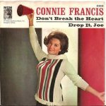 Francis, Connie - MGM 13059 - Don't Break the Heart