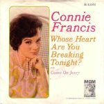 Francis, Connie - MGM 13303 - Whose Heart