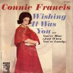 Francis, Connie - MGM 13331 - Wishing It Was You
