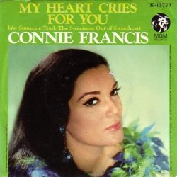 Francis, Connie - MGM 13773 - My Heart Cries