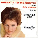 Lee, Brenda - Decca 31348 - Break it to Me Gently
