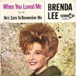Lee, Brenda - Decca 31654 - When You Loved Me