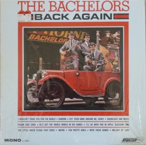 BACHELORS - BACK AGAIN