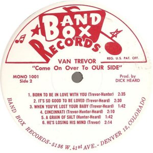 Trevor - Band Box 1001 SD1 - Trevor, Van - Come On Over to Our Side (1)