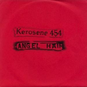 ANGEL HAIR - KEROSENE 454 A