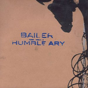 BAILER - HUMBLE ARY NO LABEL A
