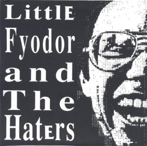 LITTLE FYODOR - 1998 - NOISOPOLY NOP-02 SAME TITLE 7 INCH