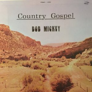 MICKEY BOB - CRUSADE 584 LP