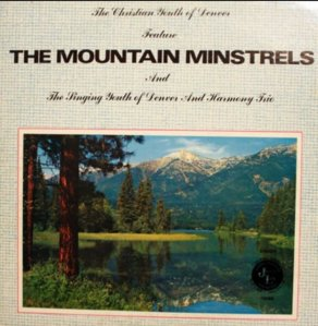 MOUNTAIN MINSTRELS LP A