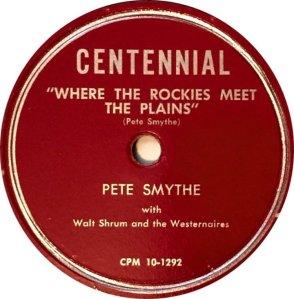 SMYTHE PETE - CENTENNIAL 1292 A