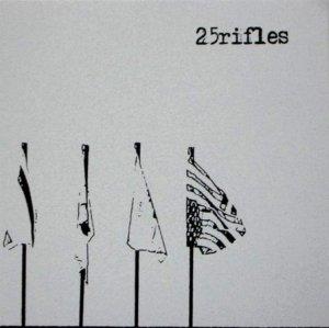 TWENTY FIVE RIFLES SIN 102 A (1)