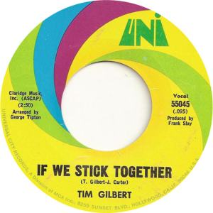 Uni 55056 - Gilbert, Tim - Uni 55045 - If We Stick Together