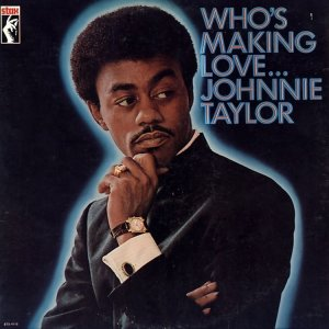 1978-01 STAX 4015 JOHNNIE TAYLOR A