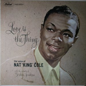 1957 - NAT KING COLE - LOVE IS A